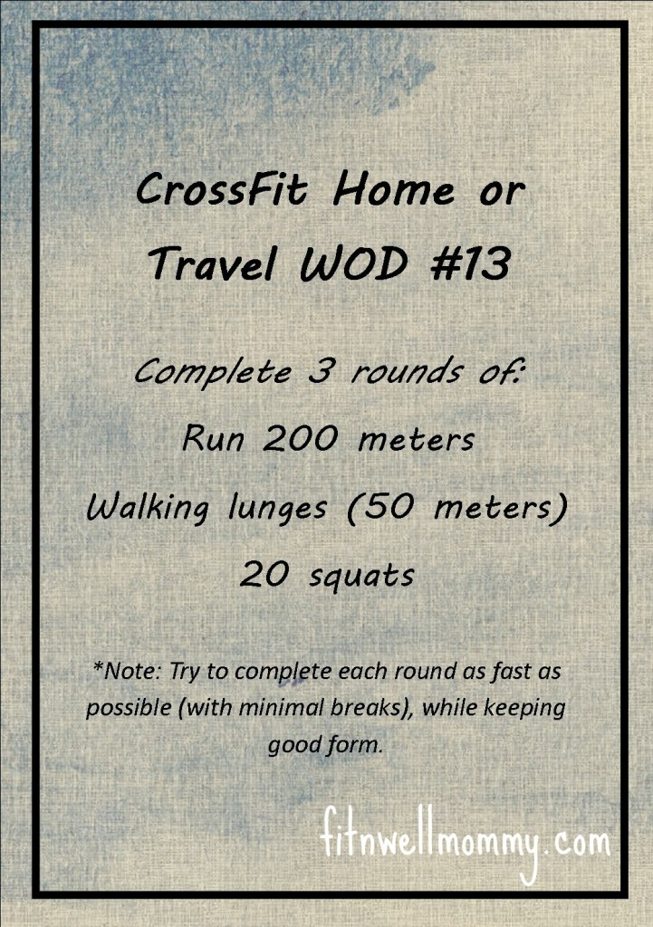 CrossFit Home or Travel WOD #13