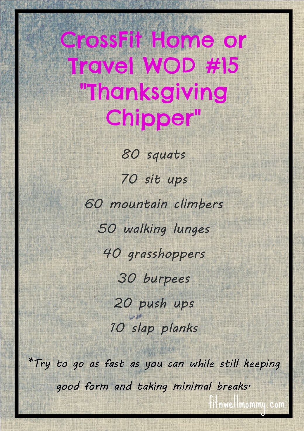 Crossfit Home Or Travel Wod 15 Aka Thanksgiving Chipper
