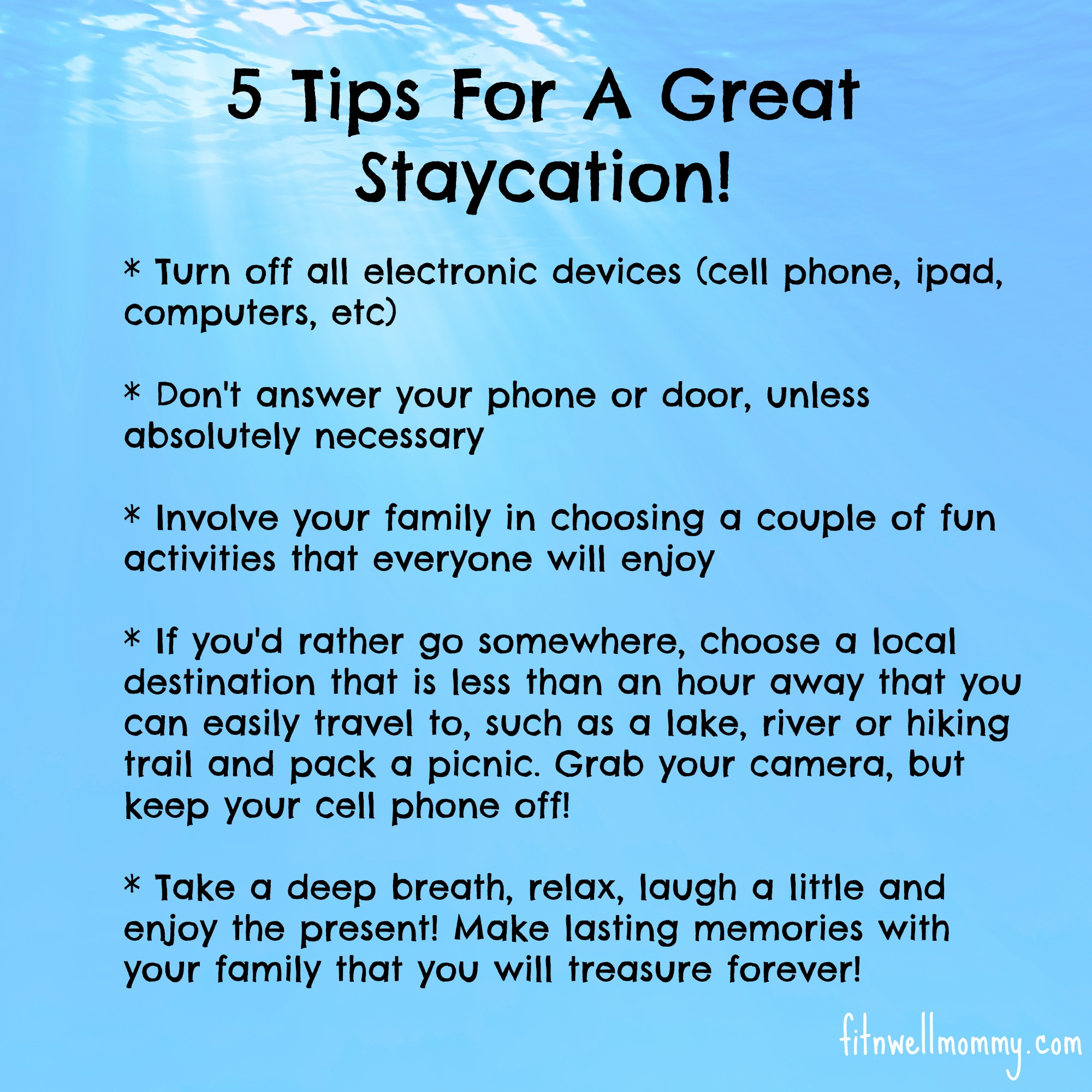 How to Have a Staycation