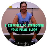 3 exercises to strengthen your pelvic floor