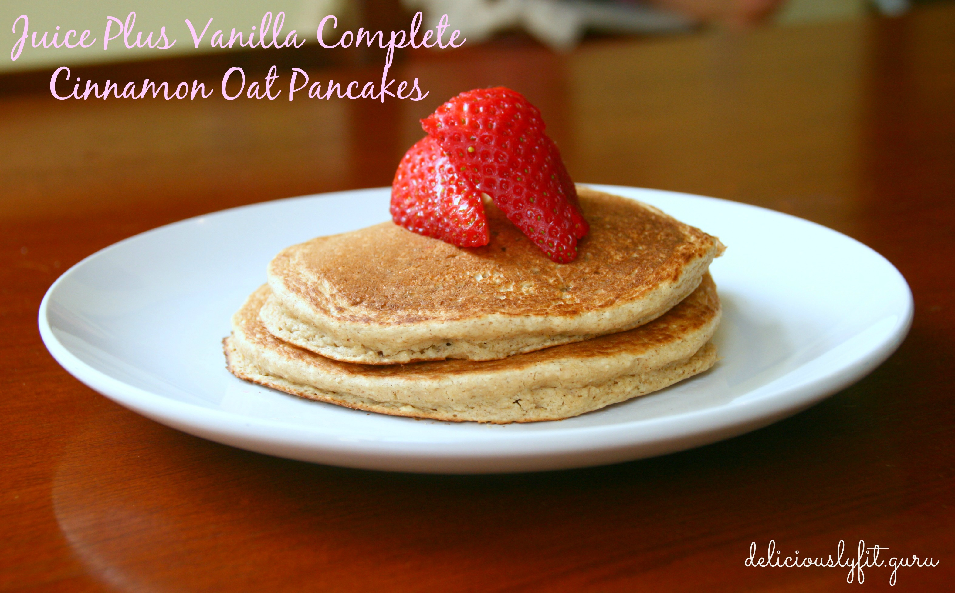 Amato Juice Plus Vanilla Complete Cinnamon Oat Pancakes - Deliciously Fit IF36